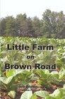 Little Farm on Brown Road