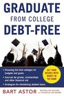 Graduate from College Debt-Free Get Your Degree With Money In The Bank