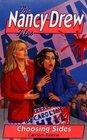 Choosing Sides (Nancy Drew Files, No 84)