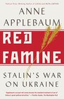 Red Famine Stalin's War on Ukraine