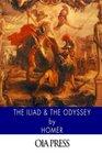 The Iliad  The Odyssey
