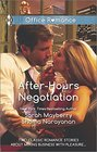 After-Hours Negotiation Can't Get Enough / An Offer She Can't Refuse