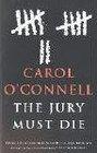 The Jury Must Die (Kathleen Mallory, Bk 7) (aka Dead Famous)