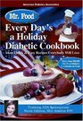Mr Food Every Day's a Holiday Diabetic Cooking