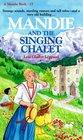 Mandie and the Singing Chalet (Mandie, Bk 17)