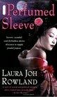 The Perfumed Sleeve (Sano Ichiro, Bk 9)