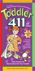 Toddler 411: Clear Answers & Smart Advice For Your Toddler (2nd Edition)