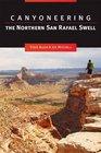 Canyoneering the Northern San Rafael Swell