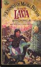 Lava (Journeys of McGill Feighan, Bk 3)