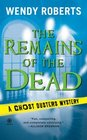 The Remains of the Dead (Ghost Dusters, Bk 1)