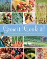 Grow it Cook it The Beginner's Guide to Producing your Own Food