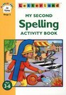 My Second Spelling Activity Book
