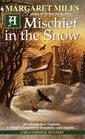 A Mischief in the Snow (Bracebridge, Bk 4)