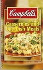 Campbell's Casseroles and One-Dish Meals