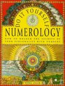 Do-It-Yourself Numerology How to Unlock the Secrets of Your Personality With Numbers