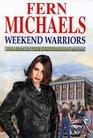 Weekend Warriors (Revenge of the Sisterhood (Large Print))