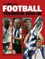 The Times Football  Yearbook 200405 The Whole Season In One Book