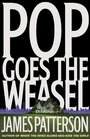 Pop Goes the Weasel (Alex Cross, Bk 5)