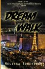 Dream Walk (Lacey Fitzpatrick and Sam Firecloud Mystery Series) (Volume 4)