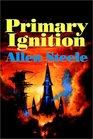 Primary Ignition Essays 1997-2001
