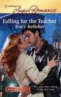 Falling for the Teacher (Harlequin Superromance, No 1613) (Larger Print)