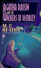 Agatha Raisin and the Walkers of Dembley (Agatha Raisin, Bk 4)