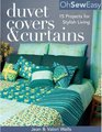 Oh Sew Easy Duvet Covers  Curtains 15 Projects for Stylish Living