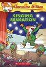 Singing Sensation (Geronimo Stilton, No 39)