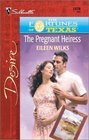 The Pregnant Heiress (Fortunes of Texas: The Lost Heirs, Bk 2) (Silhouette Desire, No 1378)