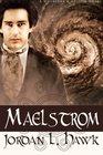 Maelstrom A Whyborne  Griffin Novel