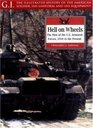 Hell on Wheels: The Men of the U.S. Armored Forces, 1918 to the Present (Gi Series, 17)