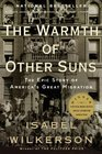 The Warmth of Other Suns: The Epic Story of America\'s Great Migration