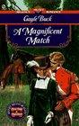A Magnificent Match