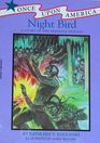 Night Bird A Story of the Seminole Indians
