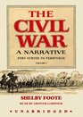 The Civil War A Narrative Vol 1  Fort Sumter to Perryville