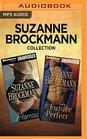 Suzanne Brockmann Collection  Infamous  Future Perfect