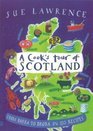A Cook's Tour of Scotland From Barra to Brora in 120 Recipes