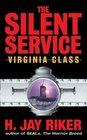 Virginia Class (Silent Service, Bk 4)