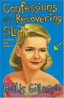 Confessions of a Recovering Slut : And Other Love Stories