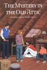 The Mystery in the Old Attic (Boxcar Children Special, Bk 9)