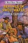 Revenge in Sweetwater