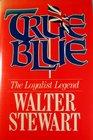True blue The Loyalist legend