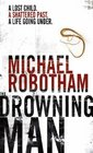 The Drowning Man (aka Lost) (Joseph O'Loughlin, Bk 2)