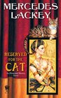 Reserved For the Cat (Elemental Masters, Bk 6)