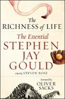 The Richness of Life The Essential Stephen Jay Gould