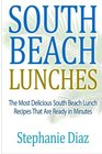 South Beach Lunches The Most Delicious South Beach Lunch Recipes That Are Ready