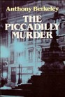The Piccadilly Murder