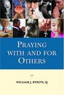 Praying With and For Others