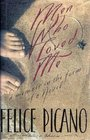 Men Who Loved Me: A Memoir in the Form of a Novel