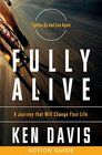 Fully Alive Action Guide A Journey That Will Change Your Life